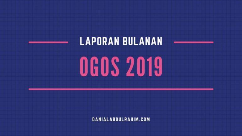 Laporan Bulanan Ogos 2019